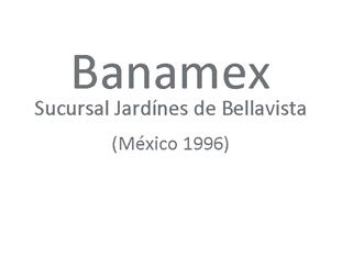 t_1996_banamex_sucursal_jardines_de_bellavista